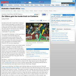 Australia v South Africa, 3rd ODI, Canberra : De Villiers gets the inside track on Canberra