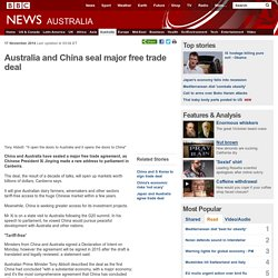 Australia and China seal major free trade deal