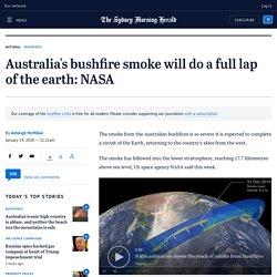 Australia fires: NASA claims bushfire smoke will do full lap of the earth