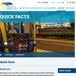 Australia's Gold Coast - Quick Facts - GCCEC