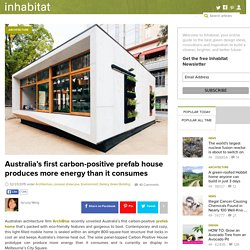 Australia's first carbon-positive prefab house produces more energy than it consumes