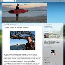 La vida en Australia - Tú preguntas, yo contesto