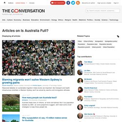 Is Australia Full? – News, Research and Analysis – The Conversation – page 1