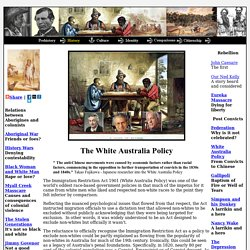 White Australia Policy - From Convicts to Chinese