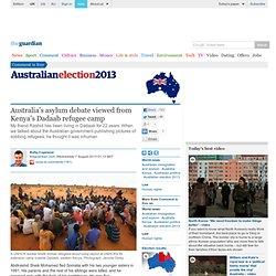 Australia's asylum debate viewed from Kenya's Dadaab refugee camp