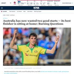 Australia ODI cricket 2020 vs India series, Pat Cummins, Glenn Maxwell, Steve Smith analysis