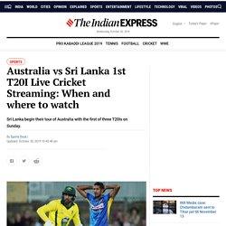 Australia vs Sri Lanka 1st T20I Live Cricket Streaming: When and where to watch