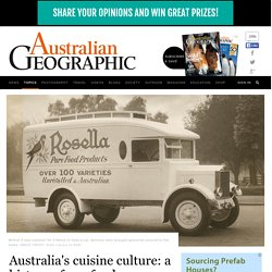 Australia's cuisine culture: a history of our food