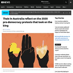 Thais in Australia reflect on the 2020 pro-democracy protests that took on the king