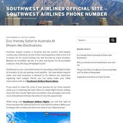 Eco-friendly Safari In Australia At Dream-like Destinations