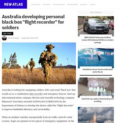 "Australia developing personal black box ""flight recorder"" for soldiers"