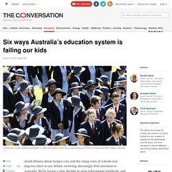 Six ways Australia's education system is failing our kids