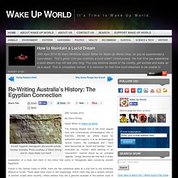 Re-Writing Australia's History: The Egyptian Connection