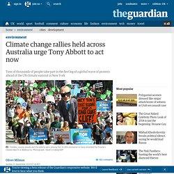 Climate change rallies held across Australia urge Tony Abbott to act now
