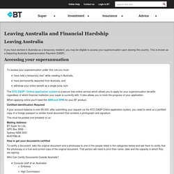 Leaving Australia and Financial Hardship - Help - BT