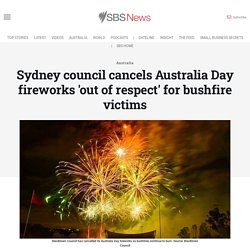 Sydney council cancels Australia Day fireworks 'out of respect' for bushfire victims