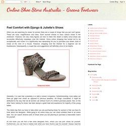 Online Shoe Store Australia - Greens Footwear: Feel Comfort with Django & Juliette's Shoes