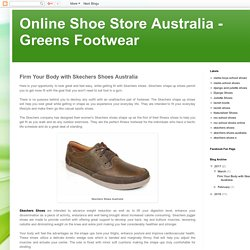 Firm Your Body with Skechers Shoes Australia