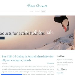 Buy CBD Oil Online in Australia hasslefree for all your emergency needs - Bliss Formula