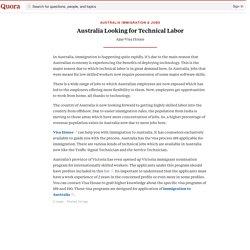Australia Looking for Technical Labor - Australia Immigration & Jobs - Quora