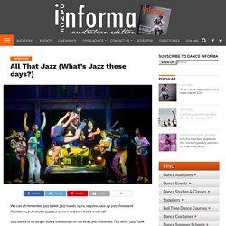 What is jazz dance in Australia - Dance Informa magazine