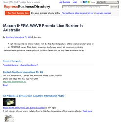 Maxon INFRA-WAVE Premix Line Burner in Australia