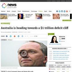 Australia is heading towards a $1 trillion deficit cliff