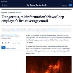 Australia fires: News Corp employee calls Murdoch media coverage dangerous, misinformation