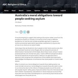 Australia's moral obligations toward people seeking asylum - ABC Religion & Ethics