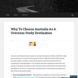 Why To Choose Australia As A Overseas Study Destination