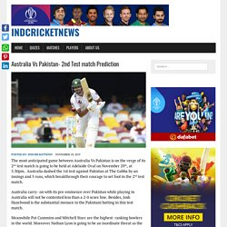 Australia Vs Pakistan- 2nd Test match Prediction