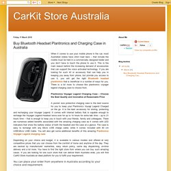 CarKit Store Australia : Buy Bluetooth Headset Plantronics and Charging Case in Australia