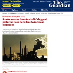 Smoke screen: how Australia's biggest polluters have been free to increase emissions