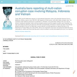 Australia bans reporting of multi-nation corruption case involving Malaysia, Indonesia and Vietnam
