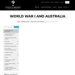 War begins for Australia - World War I and Australia - Research guides at State Library of New South Wales