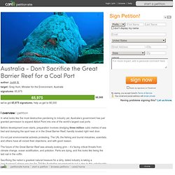 Australia - Don't Sacrifice the Great Barrier Reef for a Coal Port
