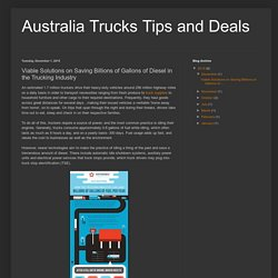 Australia Trucks Tips and Deals: Viable Solutions on Saving Billions of Gallons of Diesel in the Trucking Industry