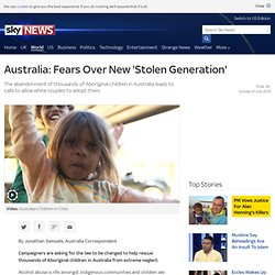 Australia: Fears Over New 'Stolen Generation'