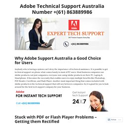 Why Adobe Support Australia a Good Choice for Users – Adobe Technical Support Australia Number +(61) 863889986