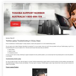 Toshiba Support Australia : Toshiba Laptop Troubleshooting in 5 Easy Steps