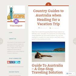 Country Guides to Australia when Heading for a Vacation Trip