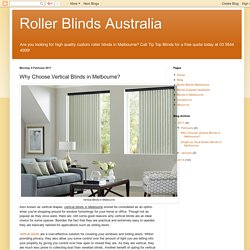 Roller Blinds Australia: Why Choose Vertical Blinds in Melbourne?