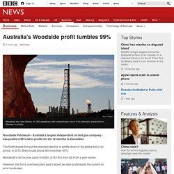 Australia's Woodside profit tumbles 99%