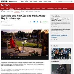 Australia and New Zealand mark Anzac Day in driveways
