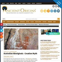 Australian Aboriginals - Creation Myth