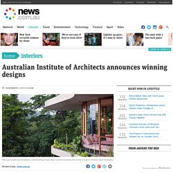Real estate: Our best buildings crowned in Australian Institute of Architects awards 2015