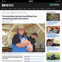The Australian pig farm benefitting from employing people with autism