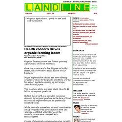 Landline - 4/06/00: Health concern drives organic farming boom . Australian Broadcasting Corp