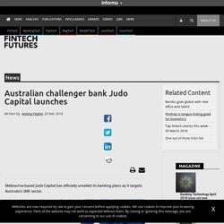 Australian challenger bank Judo Capital launches – FinTech Futures