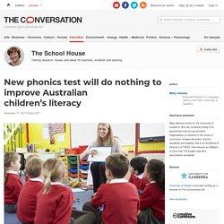 New phonics test will do nothing to improve Australian children's literacy